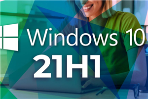 Windows10 21H1 纯净版64位【2021.06.15】